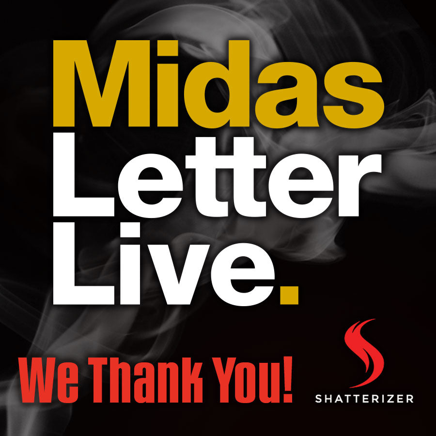 Thank You James West and the Midas Letter!