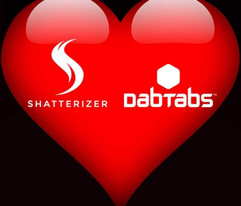 Shatterizer and DabTabs – the Perfect Match!