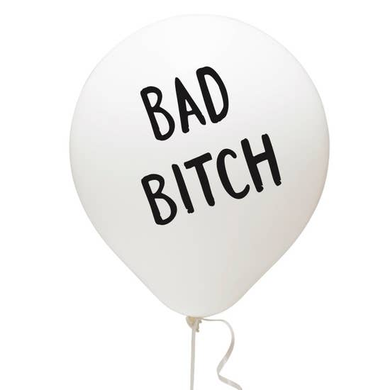 Bad Bitch Balloon - Various Colors
