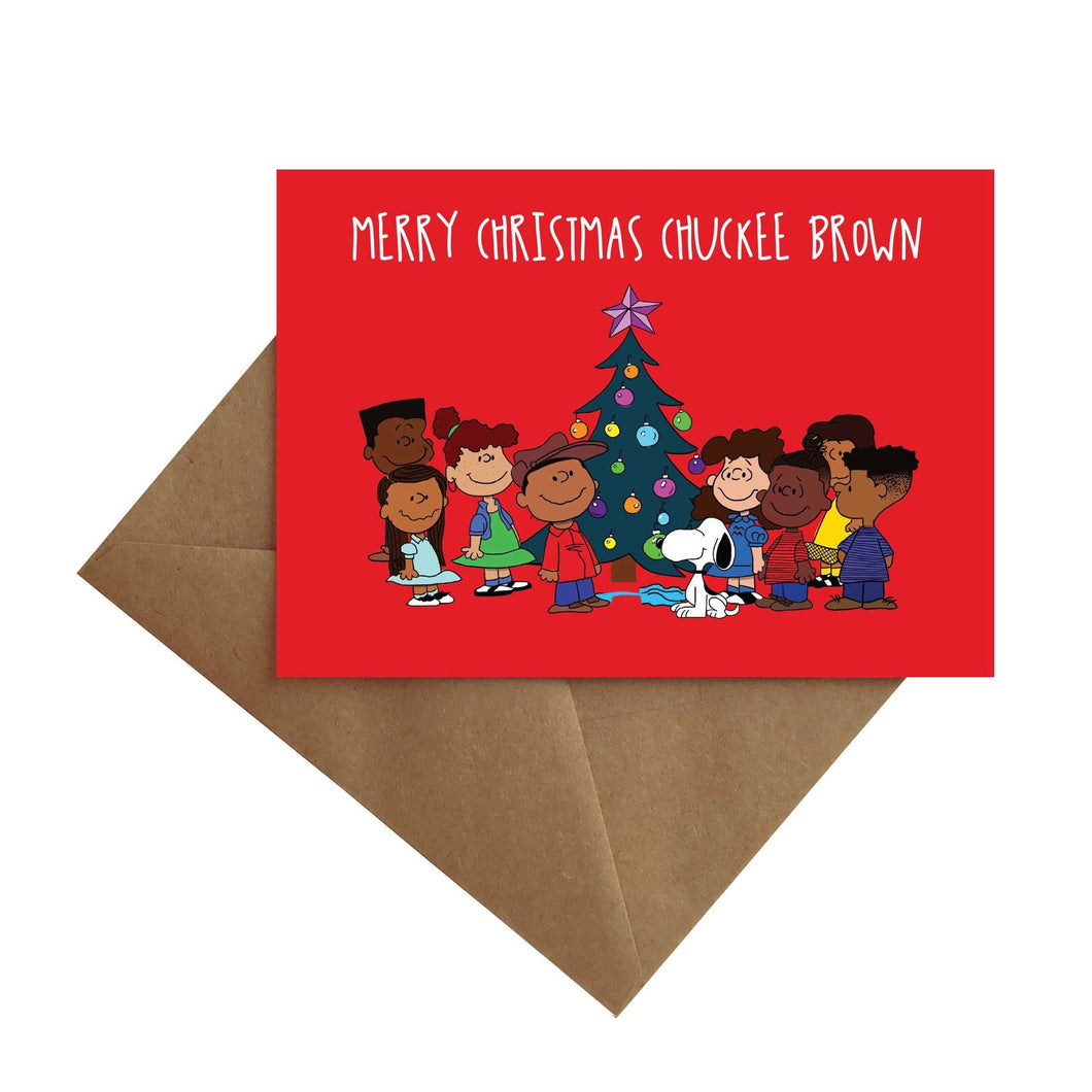 Chuckee Brown Greeting Card