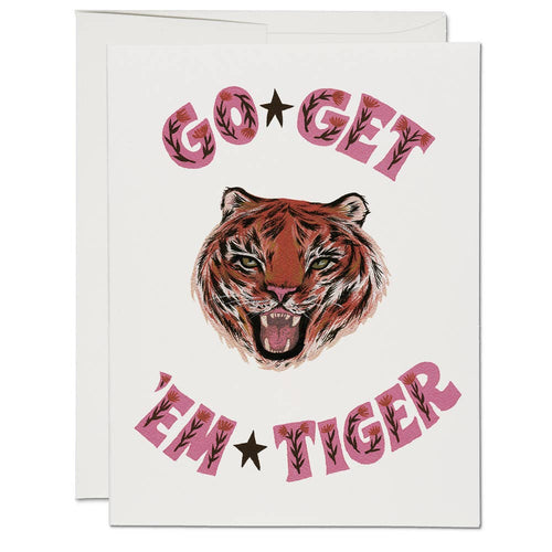 Go Get 'Em Tiger Greeting Card
