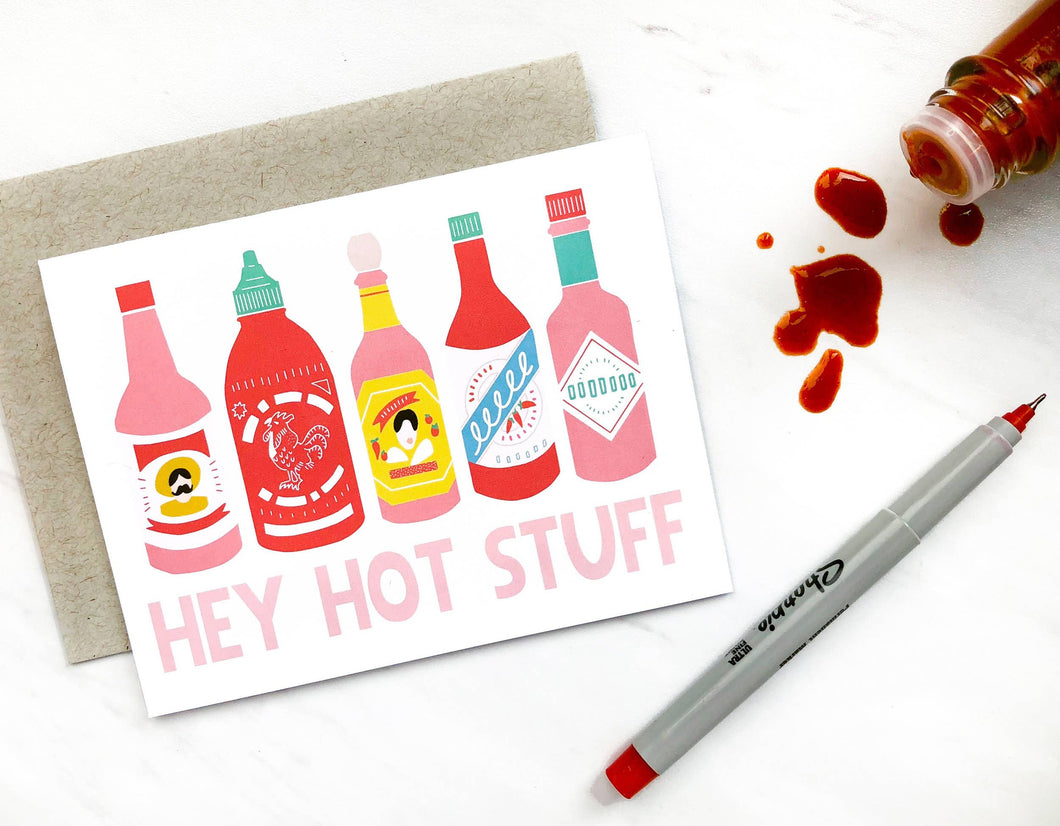 Hey Hot Stuff Greeting Card