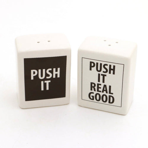 Push it Real a Good Salt + Pepper Shakers