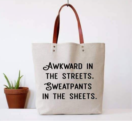 Awkward in the Streets Tote