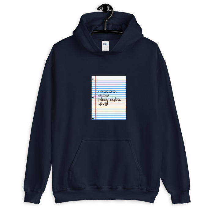 Catholic School Grammar / Public School Mouth Unisex Hoodie