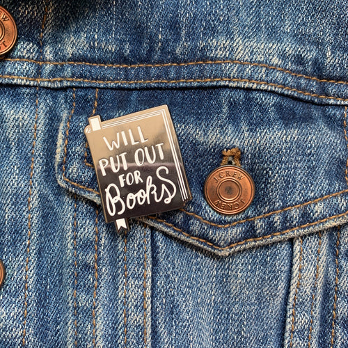 Will Put Out for Books - Pin + Magnet