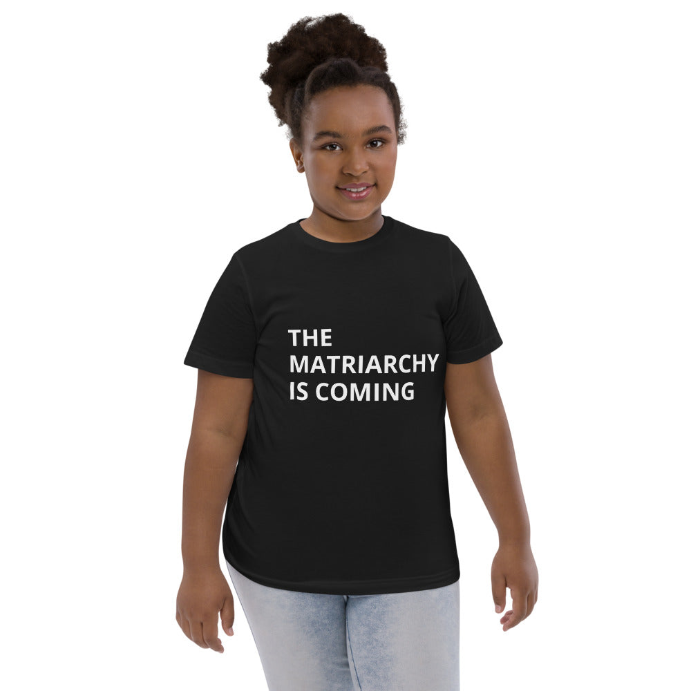 THE MATRIARCHY IS COMING Youth jersey t-shirt - two colors