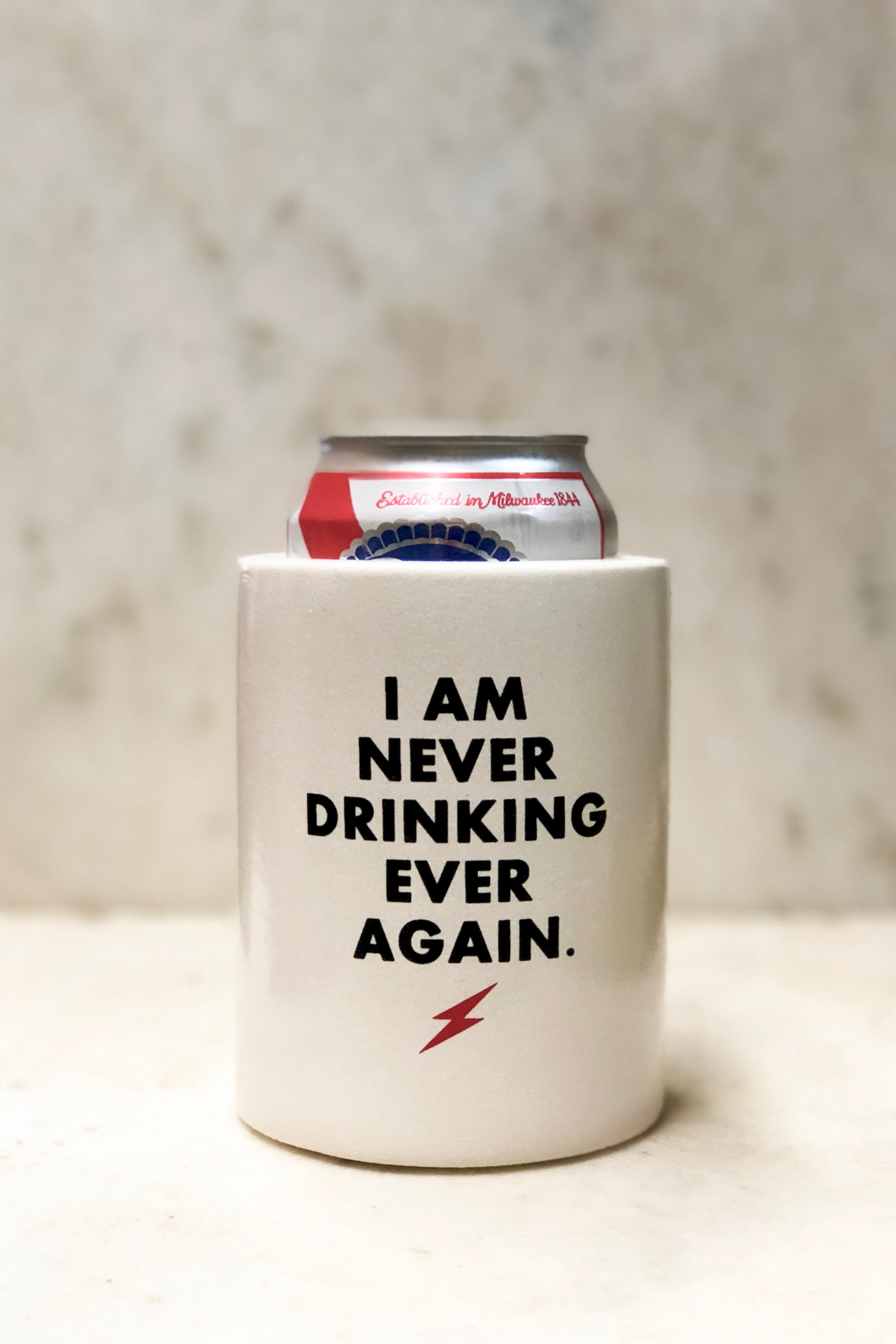 "Retro Can Koozie-""Never Drinking Again"""