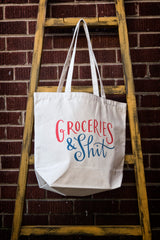Groceries and Shit Canvas Tote Bag