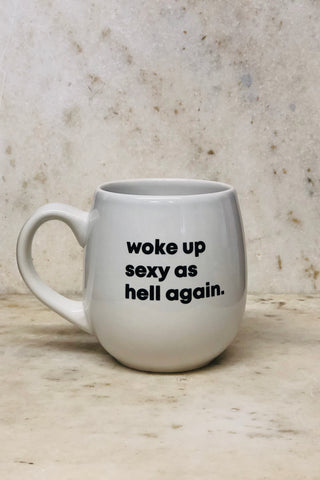 Woke Up Sexy Coffee Mug