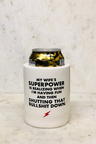 "Retro Can Koozie-""Wife's Superpower"""