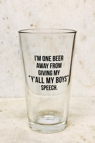 """Y'all My Boys"" Pint Glass"