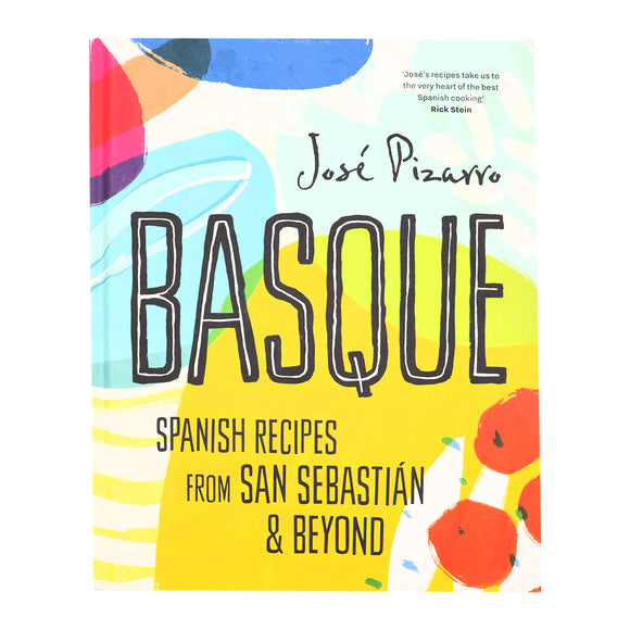 Basque: Spanish Recipes from San Sebastian & Beyond