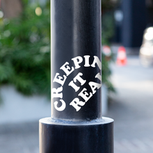 Creepin' It Real Vinyl Sticker