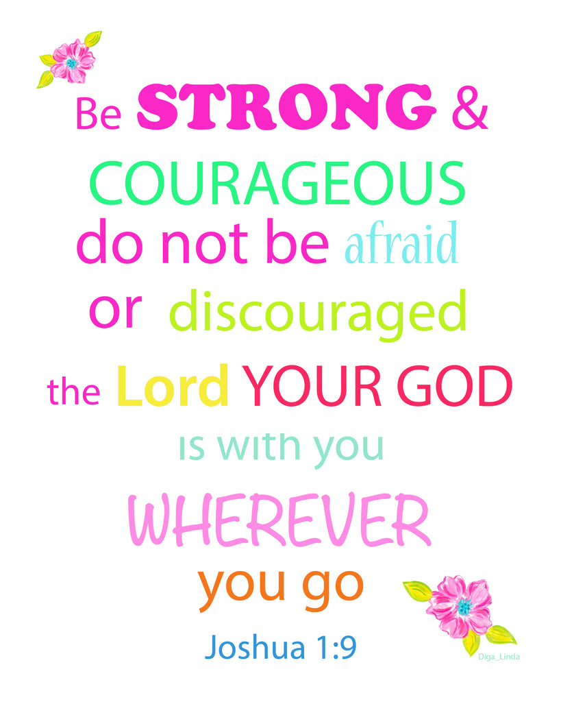 BE STRONG...- Bible Verse Joshua 1:9