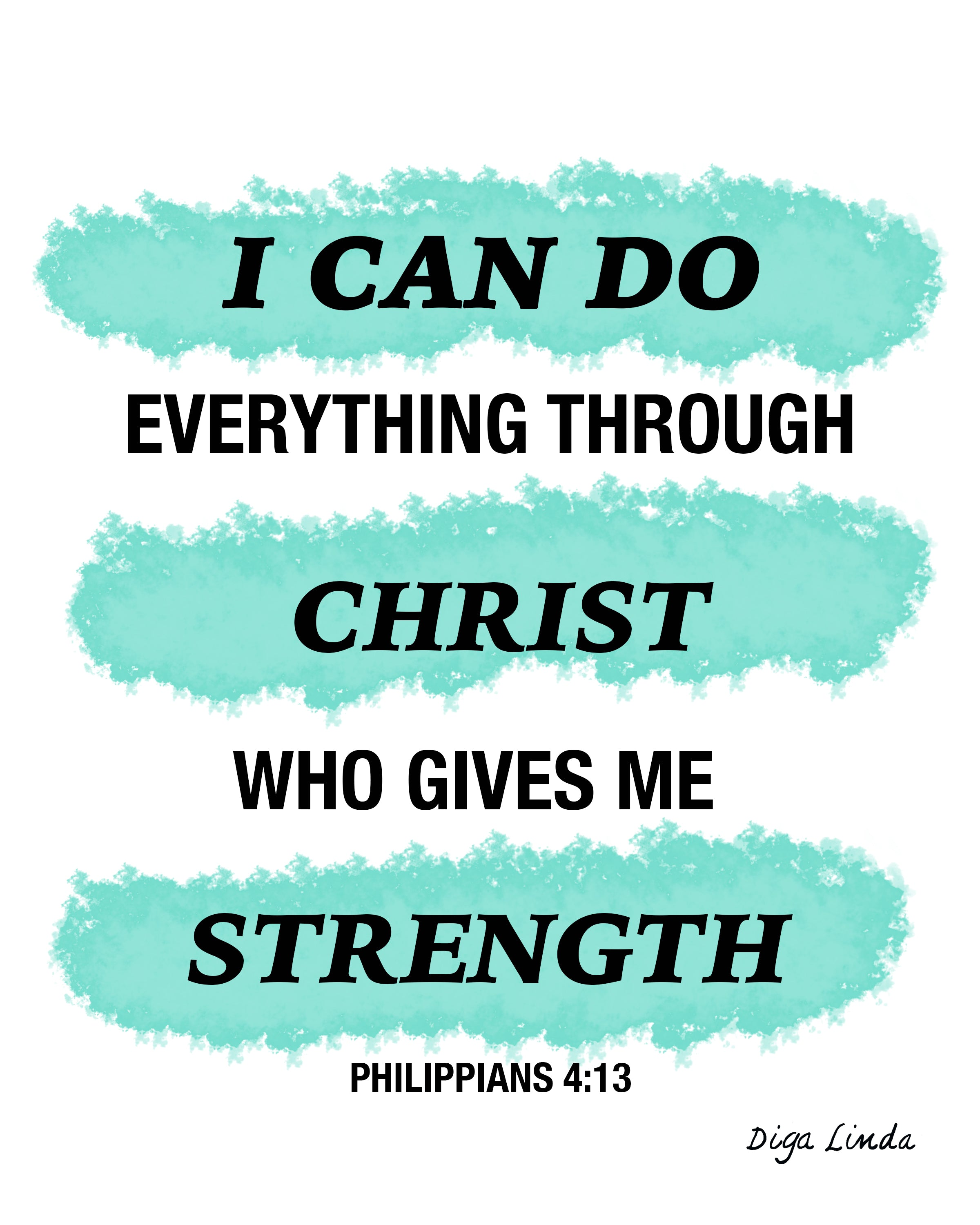 3929b415d I can do everything through Christ who gives me strength ...