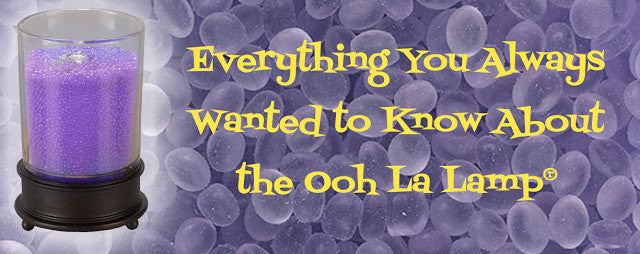 Everything You Always Wanted to Know About Ooh La Lamps...