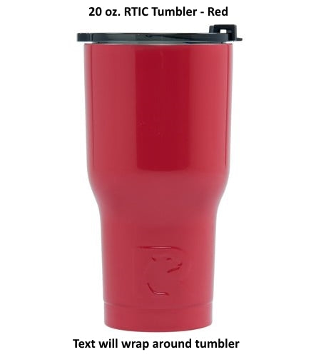 20 oz Personalized RTIC Tumbler - Red with up to 3 LINES - Click here to personalize!!!