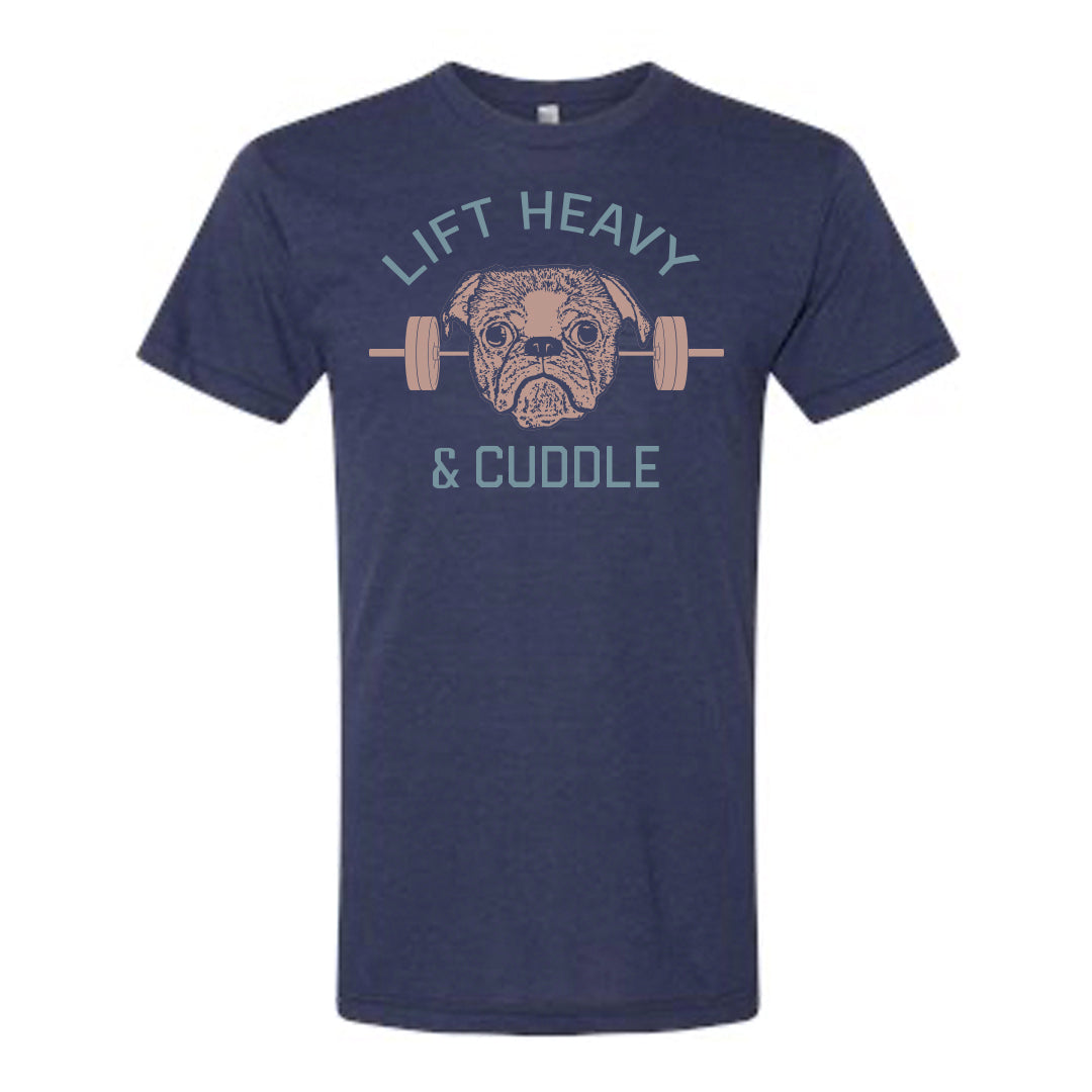 Lift Heavy and Cuddle Tee