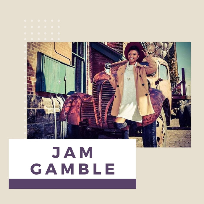 Own Your Tone Series: Jam Gamble