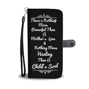 """A Mother's Love"" Wallet- Phone Case - The Cutest Little Things"