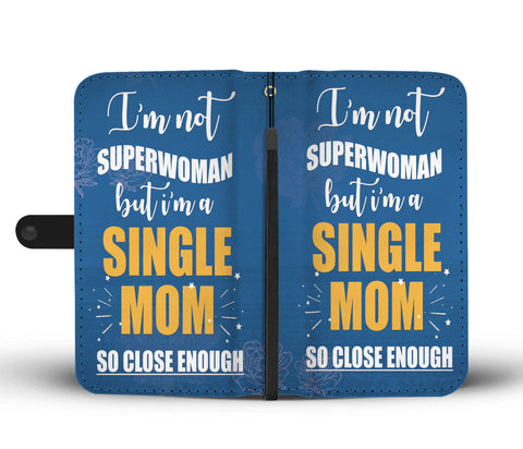 """SINGLE MOM"" WALLET- PHONE CASE - The Cutest Little Things"