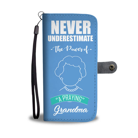 """POWER OF A PRAYING GRANDMA"" WALLET- PHONE CASE - The Cutest Little Things"