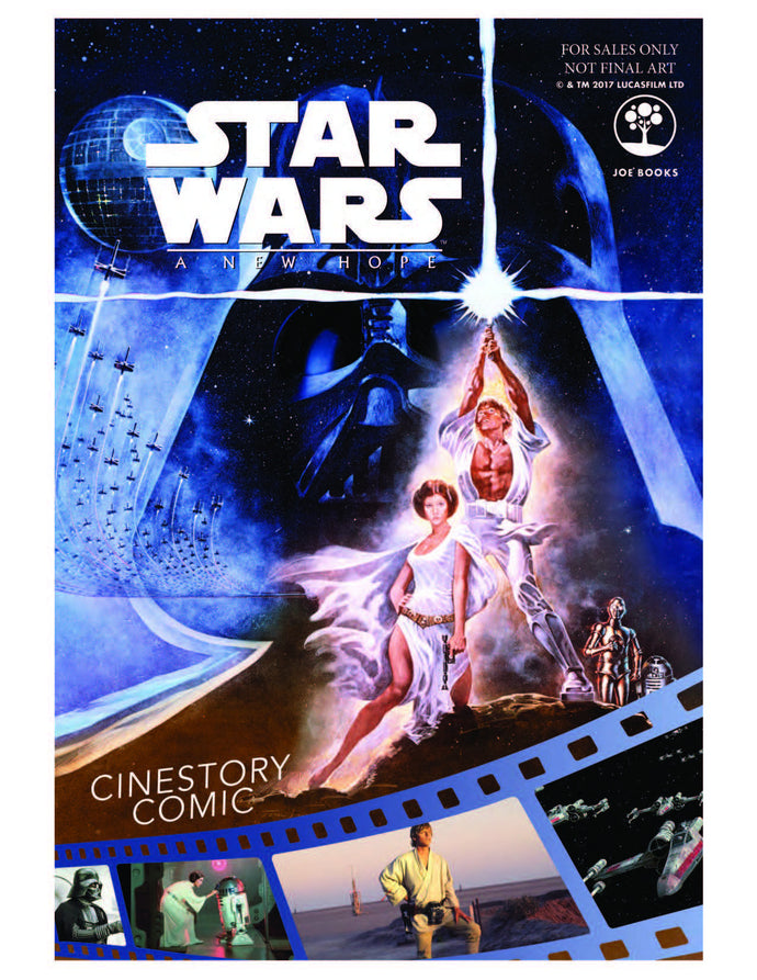 To Celebrate the 40th Anniversary of Star Wars: Episode IV: A New Hope, Lucasfilm and Joe Books Announce New Cinestory Comic Coming in Fall 2017