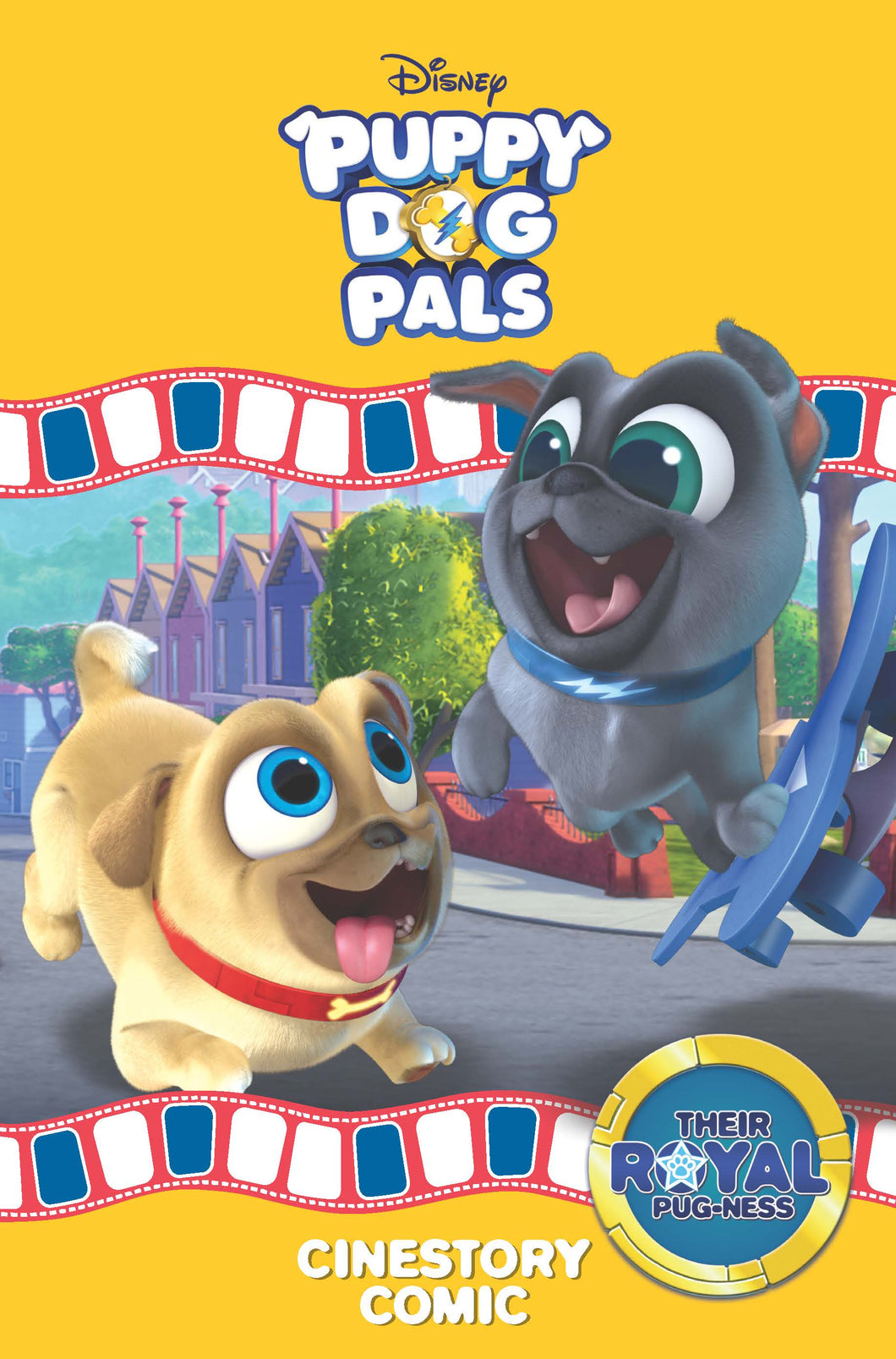 Disney Puppy Dog Pals: Their Royal Pug-ness Cinestory Comic