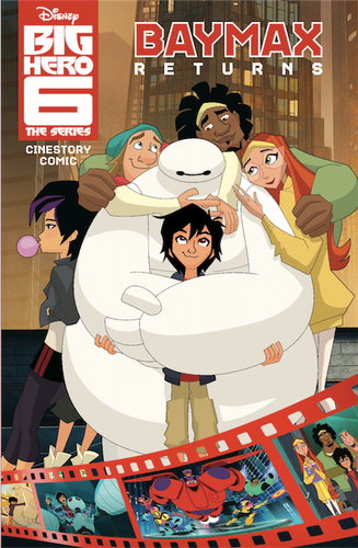 Disney Big Hero 6: The Series: Baymax Returns Cinestory Comic