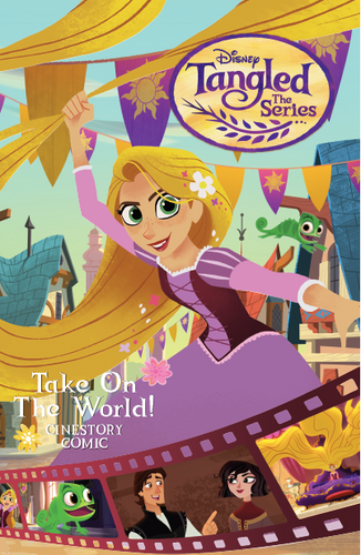 Disney Tangled: The Series: Take on the World Cinestory Comic