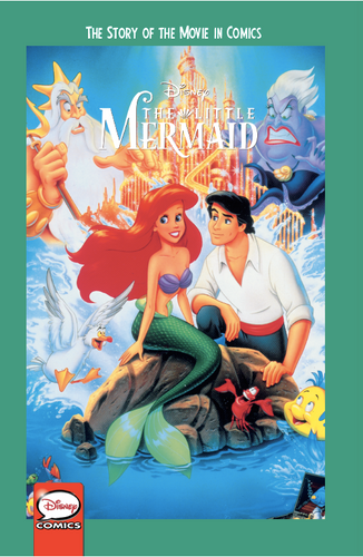 Disney The Little Mermaid: The Story of the Movie in Comics