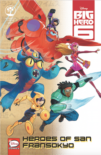 Disney Big Hero 6 One-Shot: Heroes of San Fransokyo