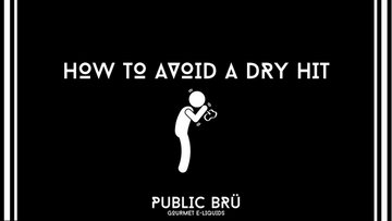 How to Avoid a Dry Hit!