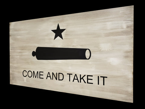 Come and Take It Rustic Wood Flag