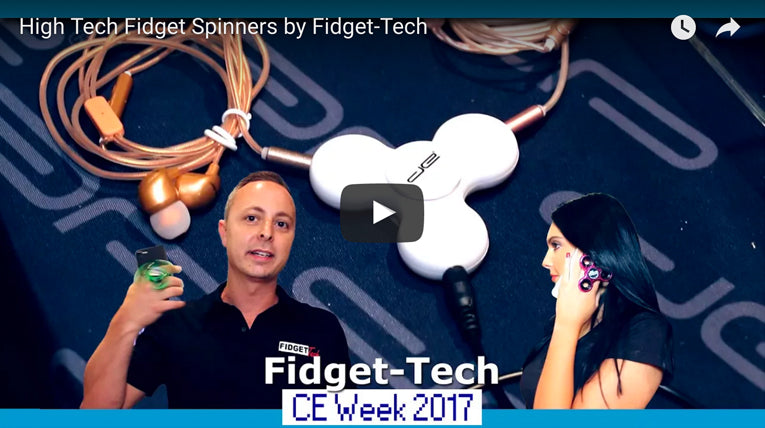 First L00k: High Tech Fidget Spinners by Fidget-Tech