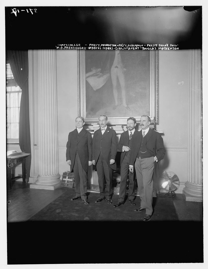 8 x 10 Photo of Comptroller: W.A. Pendergast, Pres., Manhattan: Marcus Marks, Pres., Alderman: Geo. McAneny, Pres., Bronx Boro: D. Mathewson 1890-1920 G. Bain Collection 43a
