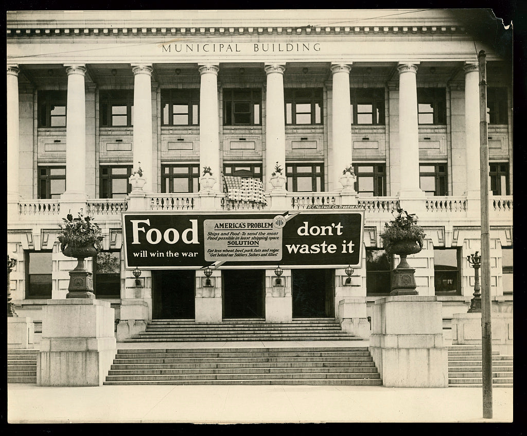 8 x 10 Reprinted Old Photo of Municipal building, Trenton, N.J., the first to be equipped with the U.S. Food Administration's sign 1917 National Photo Co  57a