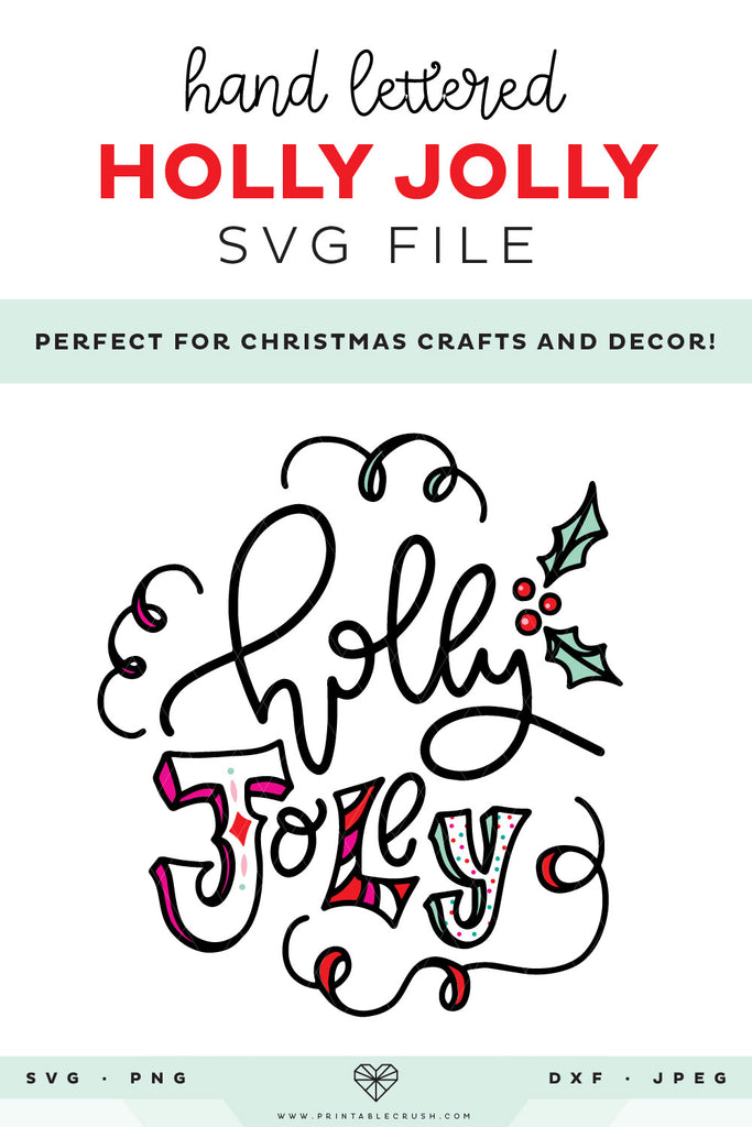 Hand Lettered Holly Jolly SVG File