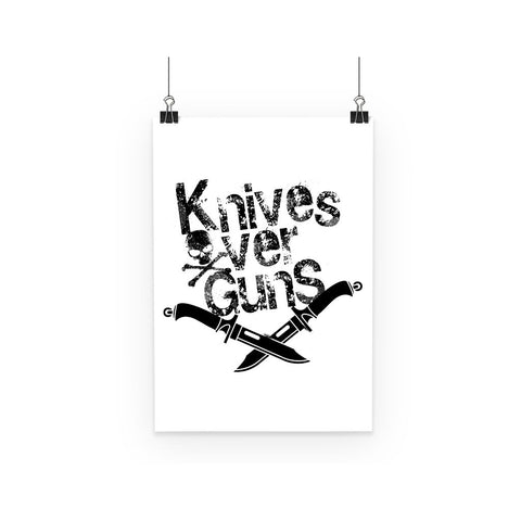 Knives Over Guns Poster - That Tech Shop