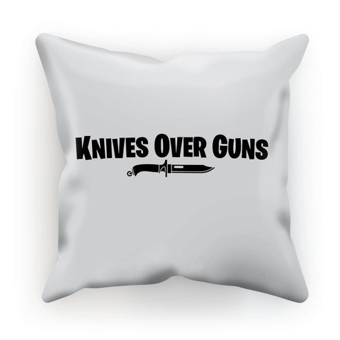 Knives Over Guns Cushion - That Tech Shop