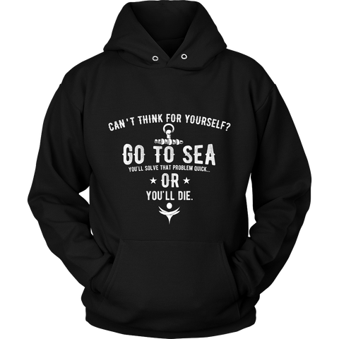 Can't Think For Yourself?  Go To Sea. for $0.37 at Feel The Sea Sailing