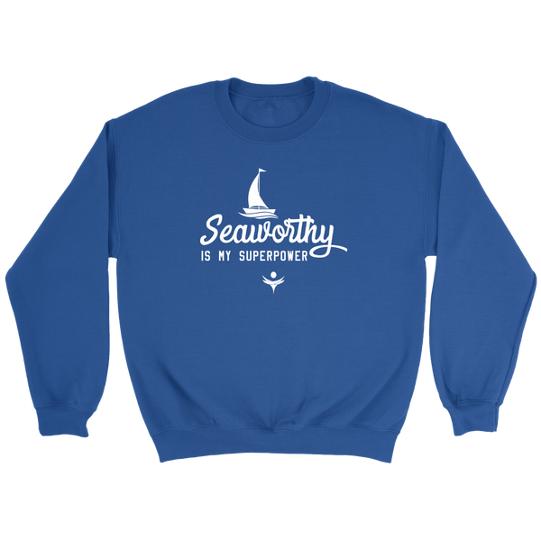Seaworthy is my Superpower for $0.30 at Feel The Sea Sailing
