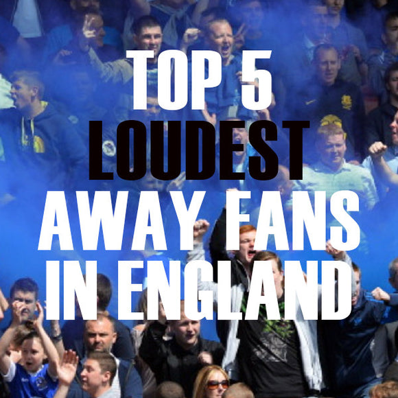 Top 5 loudest fans in England...