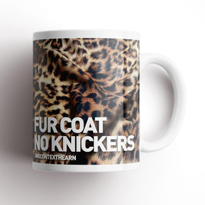 Fur Coat, No Knickers Mug-NCH MUG-The Terrace Store
