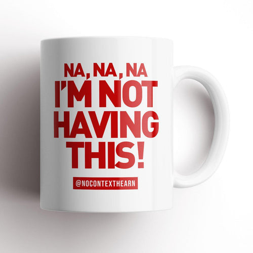 Not Having This Mug