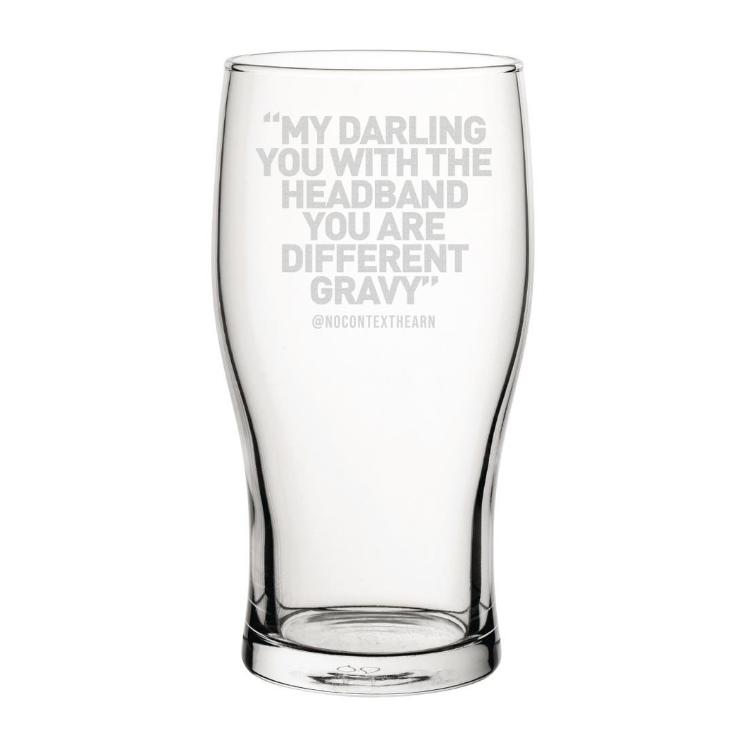Different Gravy Engraved Pint Glass