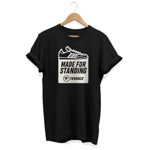 Made For Standing Black T Shirt