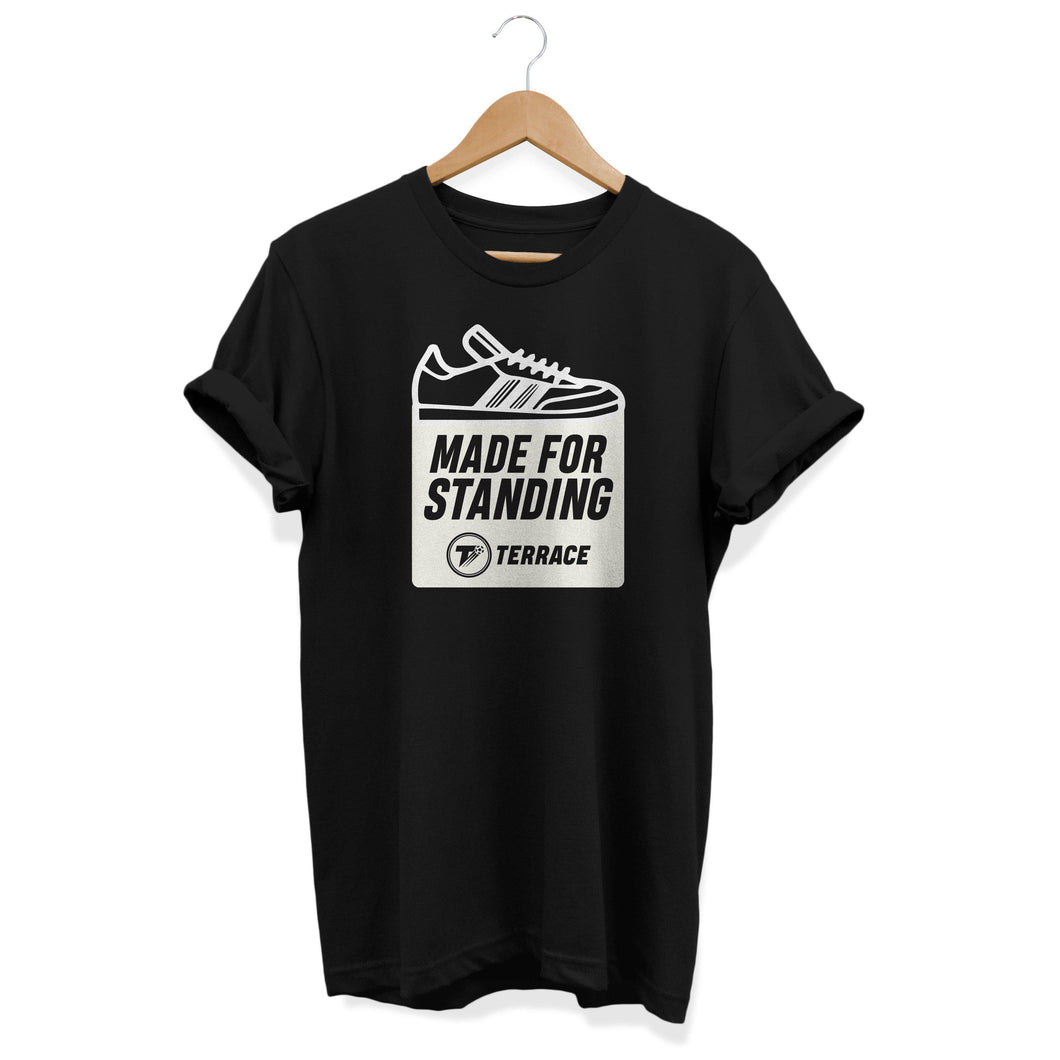 Made For Standing Black T Shirt-T Shirt-The Terrace Store