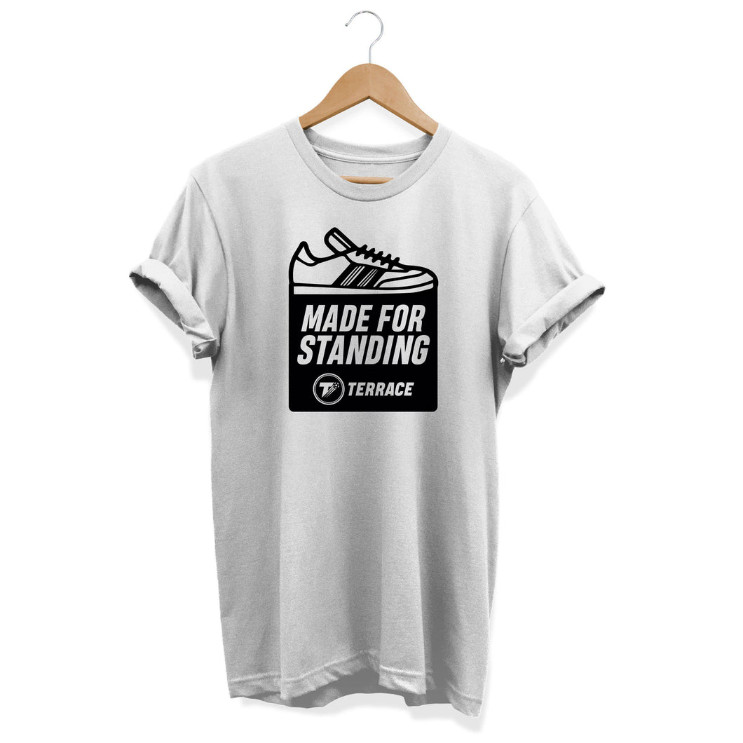 Made For Standing White T Shirt-T Shirt-The Terrace Store